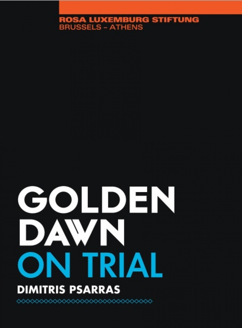 Golden Dawn on trial: A booklet by Dimitris Psarras